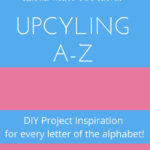 diy upcyling project ideas