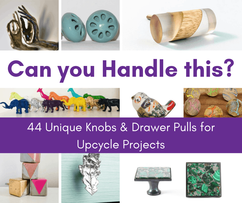 unique knobs and drawer pulls
