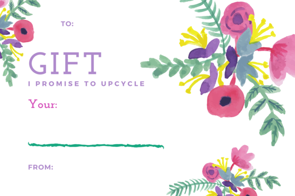 Promise to Upcycle Gift Certificate