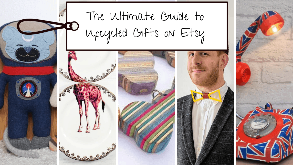 ultimate guide to upcycled gifts on Etsy