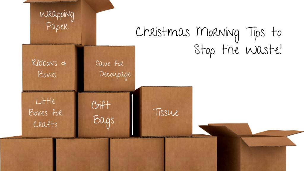 christmas morning organising tips to reduce waste