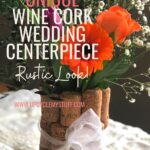 cork centerpiece - diy wedding
