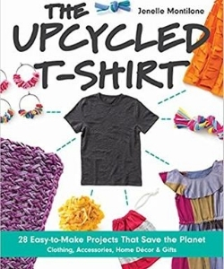 books about upcycling - the upcycled tshirt