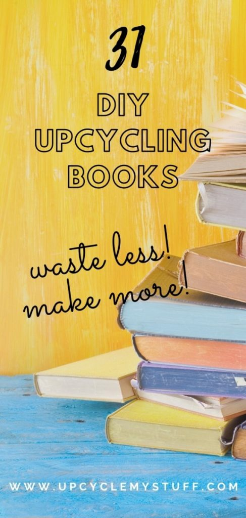 books about upcycling to help you waste less and make more