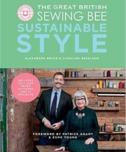 great british sewing bee sustainable style upcycled clothing