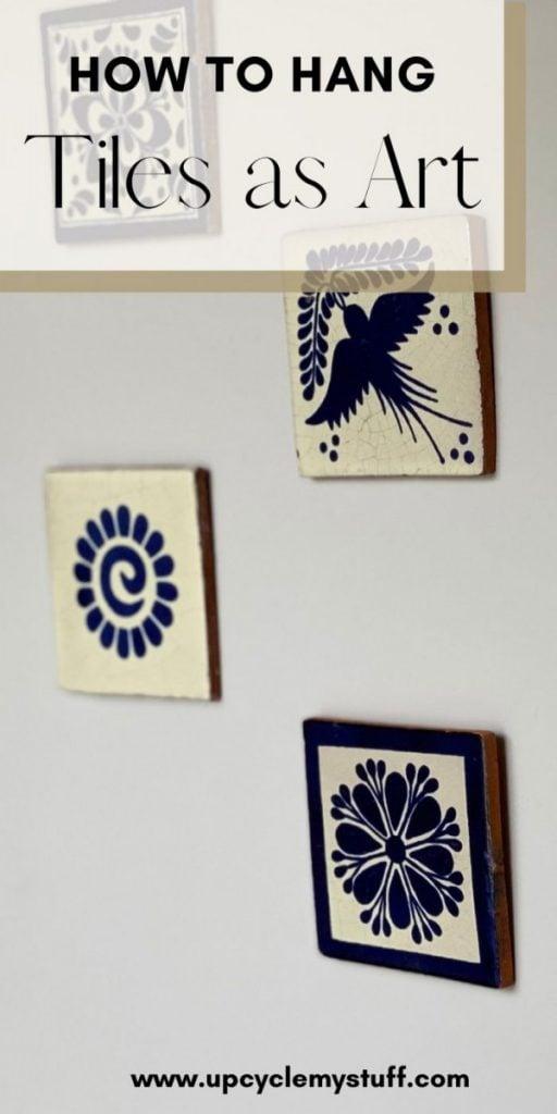 hang tiles as wall art