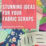 scrap fabric project ideas