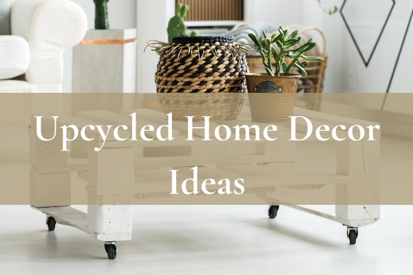 diy home decor ideas upcycling