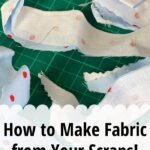 make fabric from scrap fabric