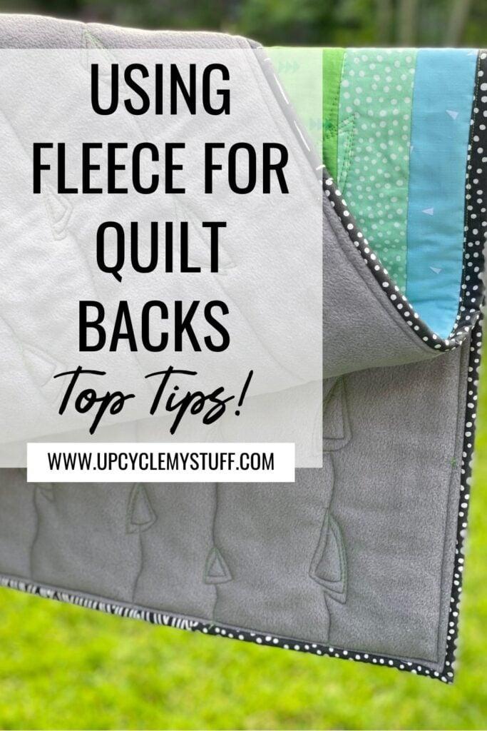 using fleece for quilt backs