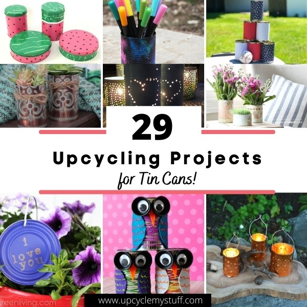upcycling projects for tin cans